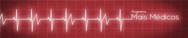 Profissionais podem se inscrever para terceira chamada do Mais Médicos